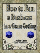 How to Run a Business in Your Game Setting