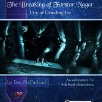 The Breaking of Forstor Nagar