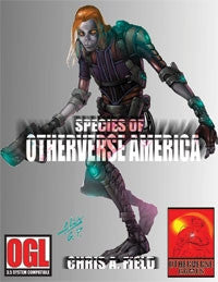 The Species of Otherverse America -Character creation core rulebook for the Otherverse America Campaign Setting