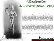 #1 with a Bullet Point: 4 Ghostbusting Items