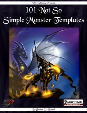 101 Not So Simple Monster Templates (PFRPG)