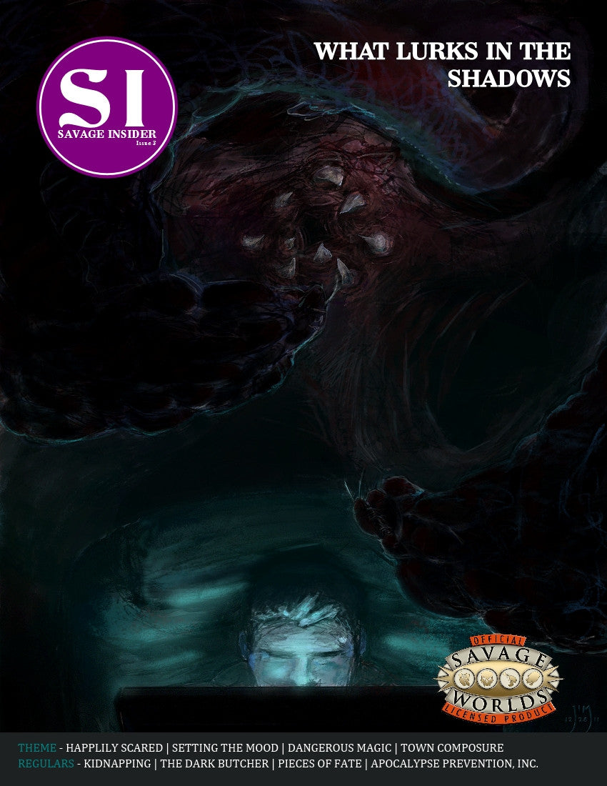 Savage Insider Issue #3: What Lurks in the Shadows