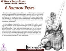 #1 with a Bullet Point: 6 Archon Feats