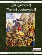The Secrets of Tactical Archetypes II