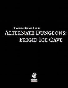 Alternate Dungeons: Frigid Ice Cave