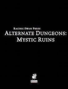 Alternate Dungeons: Mystic Ruins