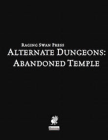 Alternate Dungeons: Abandoned Temple