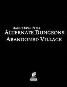 Alternate Dungeons: Abandoned Village
