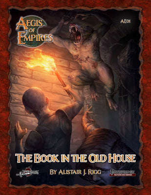Aegis of Empires 1: The Book in the Old House (PFRPG)