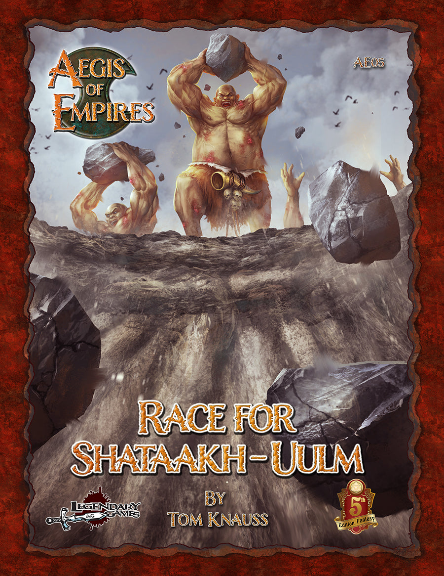 Aegis of Empires 5: Race for Shataakh-Uulm (5E)
