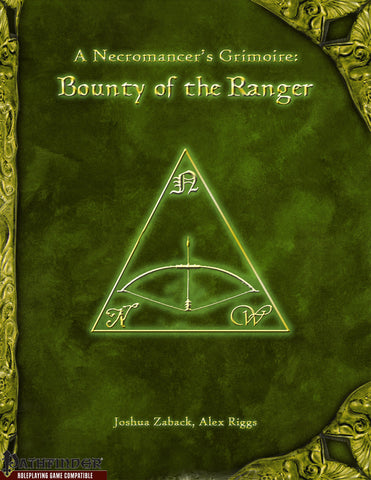 A Necromancer's Grimoire - Bounty of the Ranger