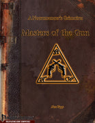 A Necromancer's Grimoire - Masters of the Gun