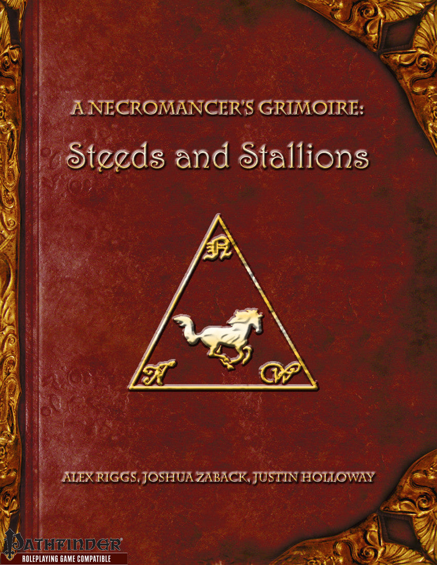 A Necromancer's Grimoire - Steeds and Stallions