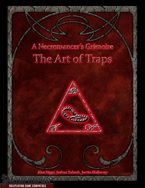 A Necromancer's Grimoire - The Art of Traps