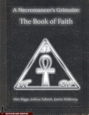 A Necromancer's Grimoire - The Book of Faith