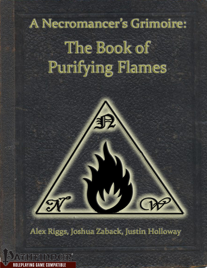 A Necromancer's Grimoire - The Book of Purifying Flames