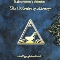 A Necromancer's Grimoire - The Wonders of Alchemy