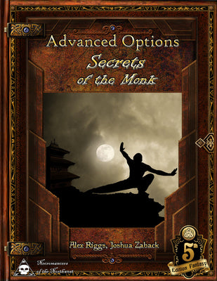 Advanced Options - Secrets of the Monk