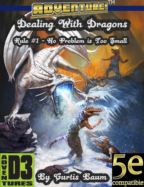Adventure! Dealing with Dragons