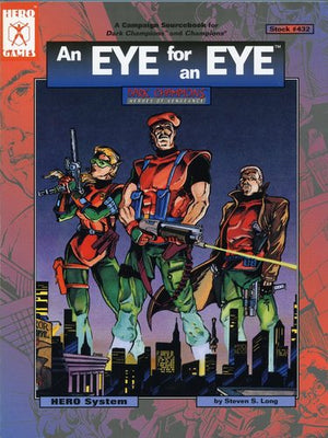 An Eye for an Eye (Champions 4th Edition)