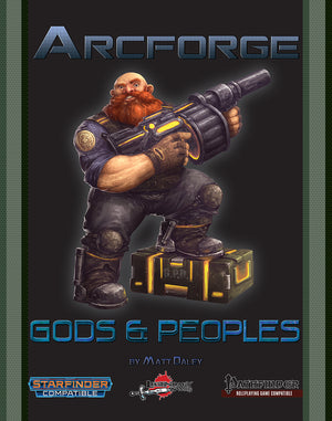 Arcforge Campaign Setting: Gods and Peoples