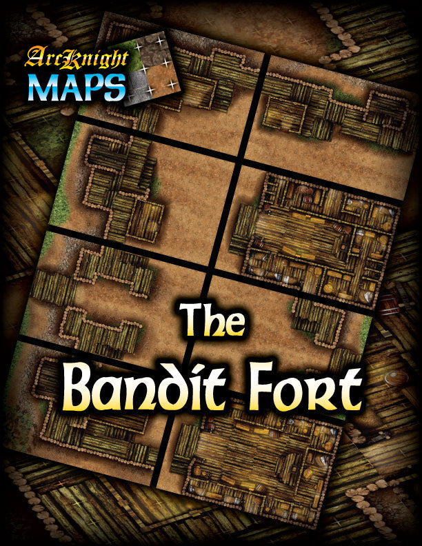Arcknight Maps : The Bandit Fortress