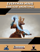Everyman Minis: Kineticist Archetypes