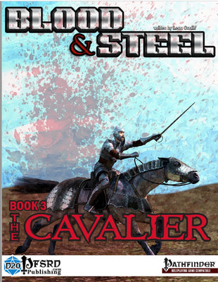 Blood & Steel, Book 3 - The Cavalier