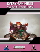 Everyman Minis: Age-Shifting Options