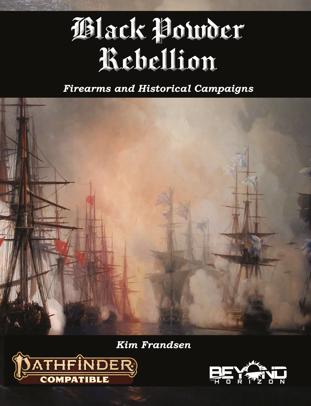 Black Powder Rebellion - Firearms and Historical Campaigns (PF2)