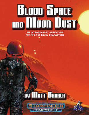 Blood Space and Moon Dust