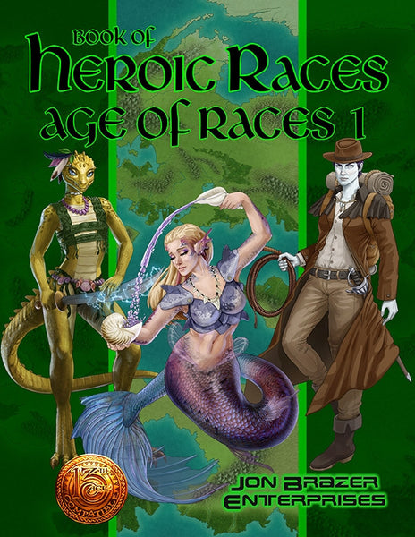 Book of Heroic Races: Age of Races 1 (13th Age Compatible)
