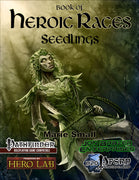 Book of Heroic Races: Seedlings