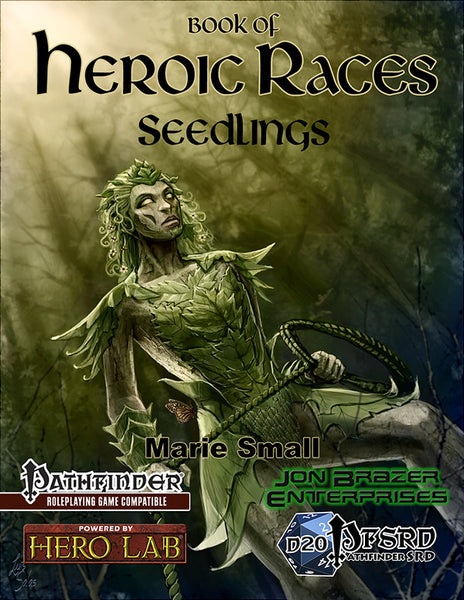 Book of Heroic Races: Seedlings (PFRPG)