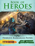 Book of Heroes: Fearless Barbarian Paths (5e)