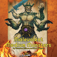 Malevolent Medium Monsters