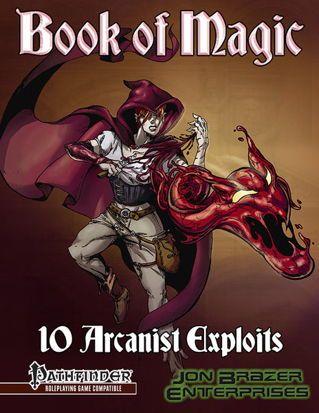 Book of Magic: 10 Arcanist Exploits (PFRPG)