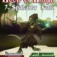 Book of Magic: 7 Spellcaster Feats