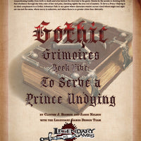 Gothic Grimoires: To Serve a Prince Undying