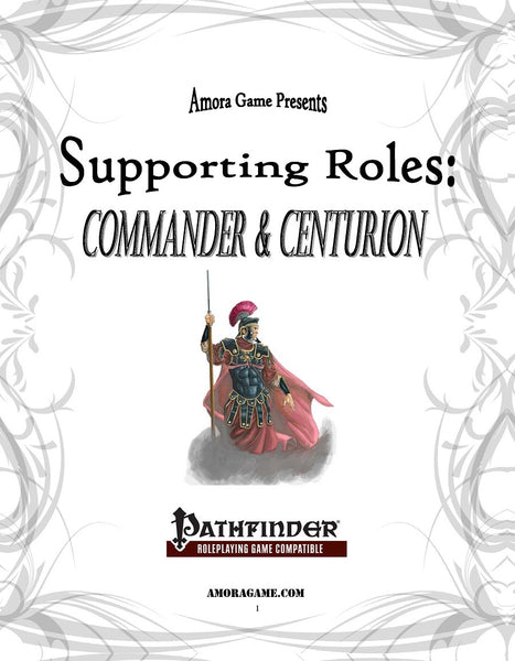 Supporting Roles: Commander & Centurion