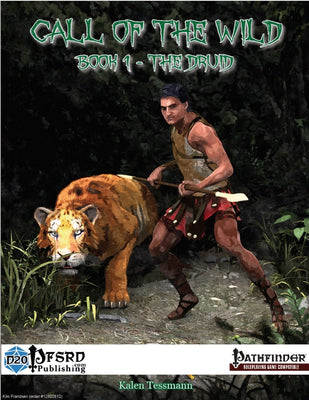 Call of the Wild, Book 1 - The Druid