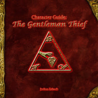 Character Guide - The Gentleman Thief