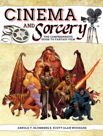 Cinema and Sorcery: The Comprehensive Guide to Fantasy Film (ebook)