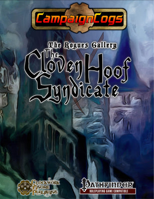 The Rogues Gallery: The Cloven Hoof Syndicate