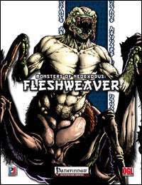 Monsters of NeoExodus: Fleshweaver