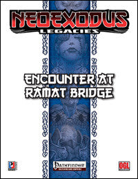 NeoExodus Legacies: Encounter at Ramat Bridge