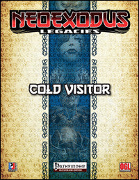 NeoExodus Legacies: Cold Visitor