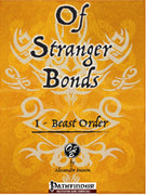 Of Stranger Bonds 1 - Beast Order