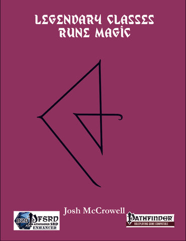 Legendary Classes: Rune Magic