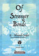Of Stranger Bonds 2 - Blessed Order